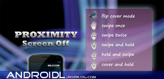 خاموش و روشن کردن صفحه و تماسها با سنسور Proximity Screen Off Pro v6.4